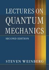 Lectures on Quantum Mechanics 2nd Edition 9781107111660 1107111668