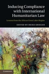 Inducing Compliance with International Humanitarian Law 1st Edition 9781107102057 1107102057