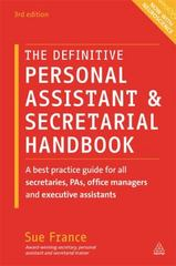 The Definitive Personal Assistant and Secretarial Handbook 3rd Edition 9780749474768 0749474769