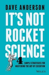 It's Not Rocket Science 1st Edition 9781119116639 1119116635