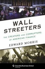 Wall Streeters 1st Edition 9780231540506 0231540507
