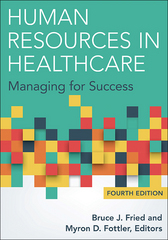 Human Resources in Healthcare 4th Edition 9781567937091 1567937098