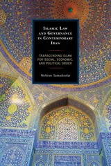 Islamic Law and Governance in Contemporary Iran 1st Edition 9781498507578 1498507573