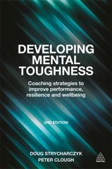 Developing Mental Toughness 2nd Edition 9780749473808 0749473800