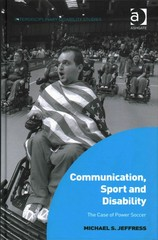 Communication, Sport and Disability 1st Edition 9781317163541 1317163540