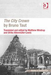 The City Crown by Bruno Taut 1st Edition 9781317038085 1317038088