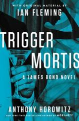 Trigger Mortis 1st Edition 9780062395108 0062395106