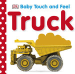 Baby Touch and Feel: Trucks 0 9780756634650 0756634652