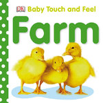 Baby Touch and Feel: Farm 0 9780756634674 0756634679