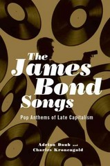 The James Bond Songs 1st Edition 9780190234539 0190234539