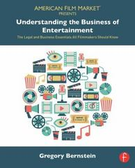 Understanding the Business of Entertainment 1st Edition 9781138775794 1138775797