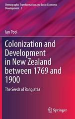 Colonisation and Development in New Zealand Between 1769 and 1900 1st Edition 9783319169033 3319169033