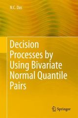 Decision Processes by Using Bivariate Normal Quantile Pairs 1st Edition 9788132223641 8132223640