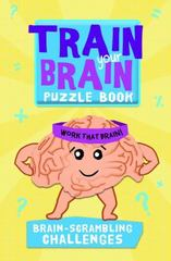 Train Your Brain 1st Edition 9781438007663 1438007663