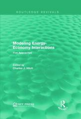 Modeling Energy-Economy Interactions 1st Edition 9781317397083 1317397088