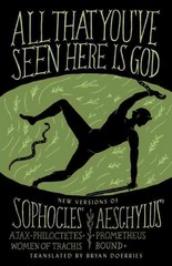 All That You've Seen Here Is God 1st Edition 9780307949738 0307949737