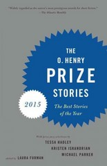 The O. Henry Prize Stories 2015 1st Edition 9781101872314 1101872314