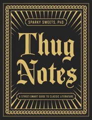 Thug Notes 1st Edition 9781101873045 1101873043