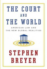 The Court and the World 1st Edition 9781101946190 1101946199