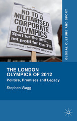 The London Olympics of 2012 1st Edition 9781137326331 1137326336