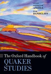 The Oxford Handbook of Quaker Studies 1st Edition 9780198744986 0198744986