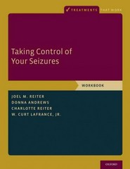 Taking Control of Your Seizures 1st Edition 9780199335015 019933501X