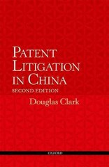 Patent Litigation in China 2e 2nd Edition 9780191036507 0191036501