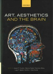 Art, Aesthetics, and the Brain 1st Edition 9780199670000 0199670005