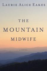 The Mountain Midwife 1st Edition 9780310333463 0310333466