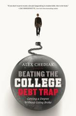 Beating the College Debt Trap 1st Edition 9780310337423 0310337429