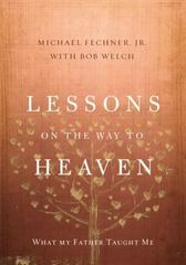 Lessons on the Way to Heaven 1st Edition 9780310343691 0310343690