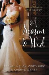A Season to Wed 1st Edition 9780310396017 0310396018