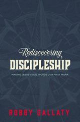Rediscovering Discipleship 1st Edition 9780310521297 0310521297