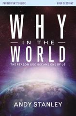 Why in the World Participant's Guide with DVD 1st Edition 9780310682325 0310682320