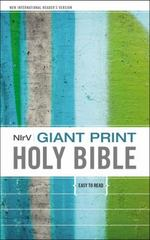 Giant Print Holy Bible, NIrV 1st Edition 9780310751205 0310751209