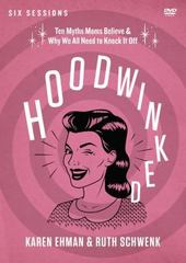 Hoodwinked 1st Edition 9780310837138 0310837138