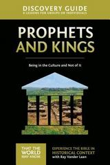 Prophets and Kings Discovery Guide 1st Edition 9780310878780 0310878780