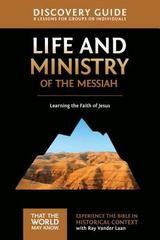 Life and Ministry of the Messiah Discovery Guide 1st Edition 9780310878827 0310878829