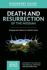 Death and Resurrection of the Messiah Discovery Guide 1st Edition 9780310878865 0310878861