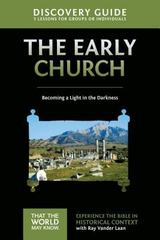 Early Church Discovery Guide 1st Edition 9780310879626 0310879620