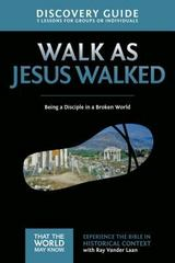 Walk As Jesus Walked Discovery Guide 1st Edition 9780310879701 0310879701
