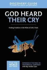 God Heard Their Cry Discovery Guide 1st Edition 9780310879749 0310879744