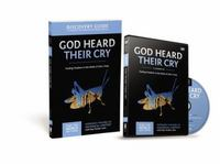 God Heard Their Cry Discovery Guide with DVD 1st Edition 9780310879770 0310879779