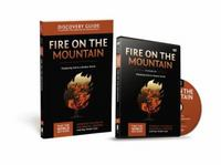 Fire on the Mountain Discovery Guide 1st Edition 9780310879794 0310879795