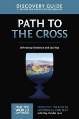 The Path to the Cross Discovery Guide 1st Edition 9780310880585 0310880580