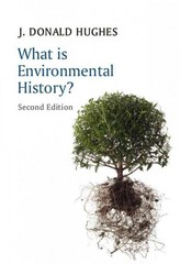 What is Environmental History 2nd Edition 9780745688435 0745688438