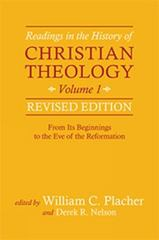 Readings in the History of Christian Theology, Volume 1, Revised Edition 1st Edition 9780664239336 0664239331