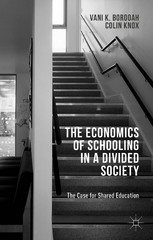 The Economics of Schooling in a Divided Society 1st Edition 9781137461865 1137461861