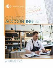 College Accounting, Chapters 1-27 22nd Edition 9781305666160 130566616X