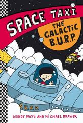 Space Taxi: the Galactic B. U. R. P. 1st Edition 9780316243315 0316243310